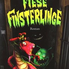 Fiese Finsterlinge - Demonkeeper Series Book III of Damlich Damonen
